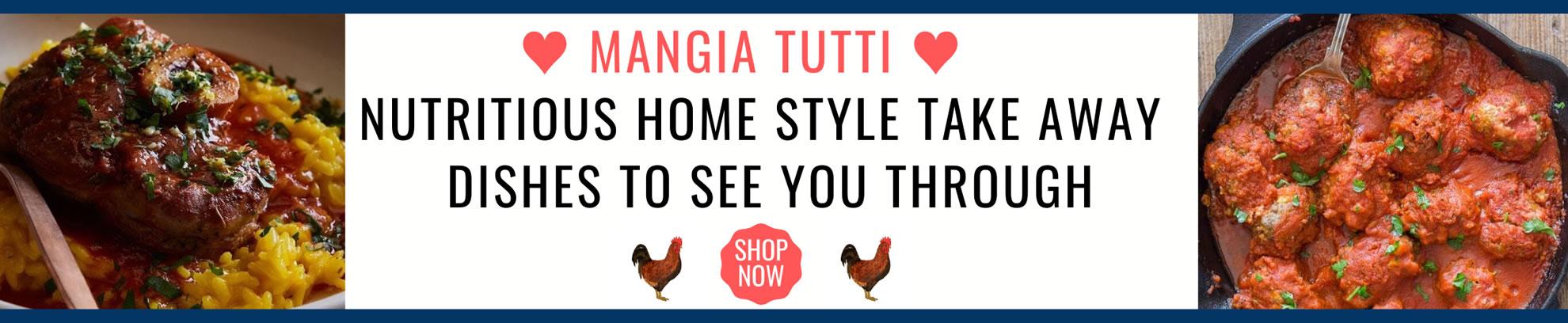 Mangia Tutti Take Away - Shop Now